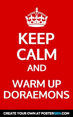 keep-calm-generator-poster-warm-up-doraemons.jpg
